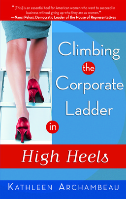 Climbing the Corporate Ladder in High Heels