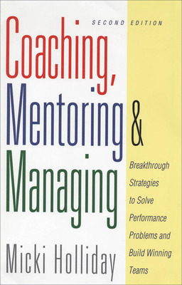 Coaching, Mentoring and Managing