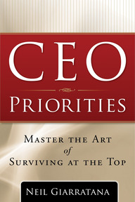 CEO Priorities: Master the Art of Surviving at the Top