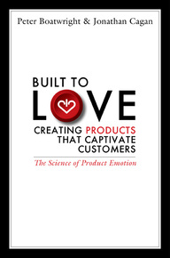 Built to Love. Creating Products That Captivate Customers