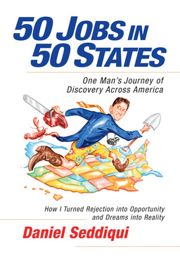 50 Jobs in 50 States. One Man's Journey of Discovery Across America