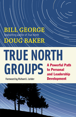 True North Groups. A Powerful Path to Personal and Leadership Development
