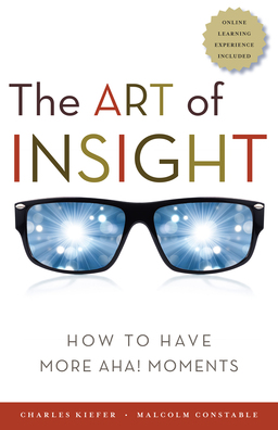 Art of Insight. How to Have More Aha! Moments