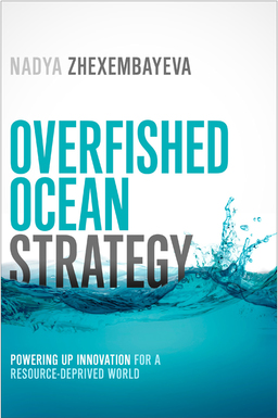 Overfished Ocean Strategy. Powering Up Innovation for a Resource-Deprived World