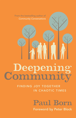 Deepening Community. Finding Joy Together in Chaotic Times