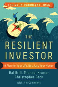 Resilient Investor. A Plan for Your Life, Not Just Your Money